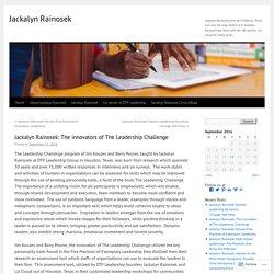Jackalyn Rainosek: The innovators of The Leadership Challenge