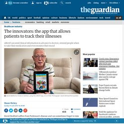The innovators: the app that allows patients to track their illnesses
