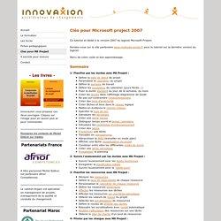 Tutoriel Microsoft Project versions 2003 et 2007 - innovaxion, experts en management de projets, specialistes de microsoft project.