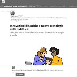 Innovazioni didattiche e Nuove tecnologie nella didattica
