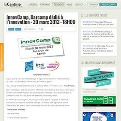InnovCamp, Barcamp dédié à l'innovation – 18 janvier 2012 – 18H30