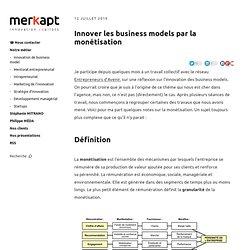Innover les business models par la monétisation