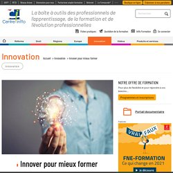 Innover pour mieux former