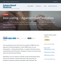 Inoculating – Against Misinformation – Science-Based Medicine