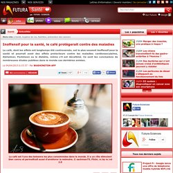 Inoffensif pour la santé, le café protègerait contre des maladies