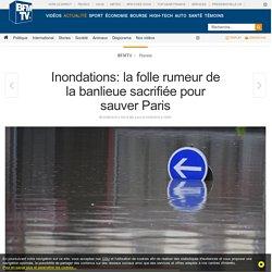 Inondations: la folle rumeur de la banlieue sacrifiée pour sauver Paris
