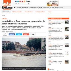 Inondations. Des mesures pour éviter la catastrophe à Toulouse