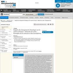 DOCUMENTATION FRANCAISE MAI 2009 Impacts du changement climatique sur la santé en France : éléments de coûts - Exemples de la ca
