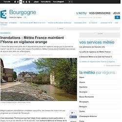 Inondations : Météo France maintient l'Yonne en vigilance orange