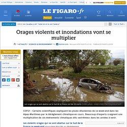Orages violents et inondations vont se multiplier