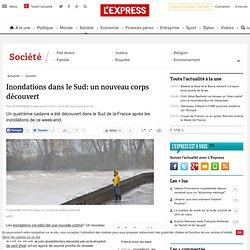 Inondations dans le Sud: un nouveau corps découvert