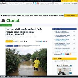 Oct 2014-Les inondations du sud-est de la France sont-elles liées au réchauffement ?