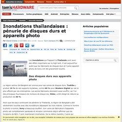 Inondations thaïlandaises : pénurie de disques durs et appareils photo