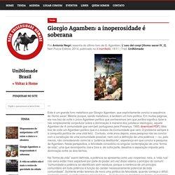 Giorgio Agamben: a inoperosidade é soberana - Universidade Nômade Brasil