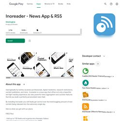 Inoreader - News App & RSS - Apps on Google Play