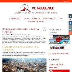 10 choses inoubliables à faire à Florence - VIE INOUBLIABLE