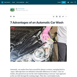 7 Advantages of an Automatic Car Wash: inoutcarwash — LiveJournal