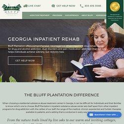 Inpatient Drug Treatment Center, Inpatient Rehab- bluffplantation.com