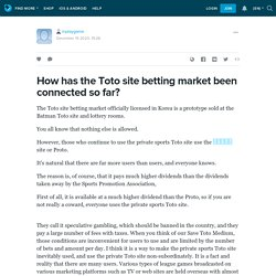 How has the Toto site betting market been connected so far?: inplaygame — LiveJournal
