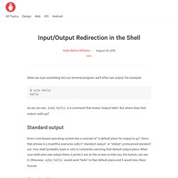 Input/Output Redirection in the Shell