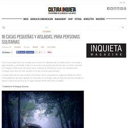 Cultura Inquieta - 18 casas pequeñas y aisladas, para personas solitarias
