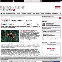 L'inquiétant état de santé de la planète – – Environnement-magazine.fr
