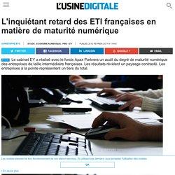 L'inquiétant retard des ETI françaises en matière de maturité numérique