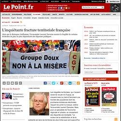 L'inquiétante fracture territoriale française