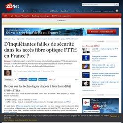 D'inquiétantes failles de sécurité dans les accès fibre optique FTTH en France ? - ZDNet