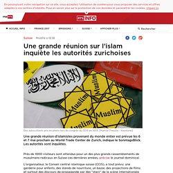 Une grande réunion sur l'islam inquiète les autorités zurichoises - rts.ch - Suisse