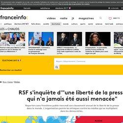 """RSF s'inquiète d'""""une liberté de la presse qui n'a jamais été aussi menacée"""""""