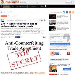 L'ACTA inquiète de plus en plus de parlementaires dans le monde