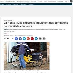 La Poste: Des experts s'inquiètent des conditions de travail des facteurs