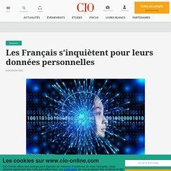 Les Français s'inquiètent pour leurs données personnelles