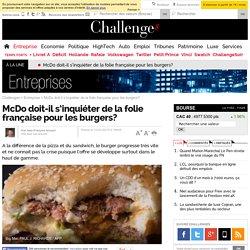 McDo doit-il s'inquiéter de la folie française pour les burgers?