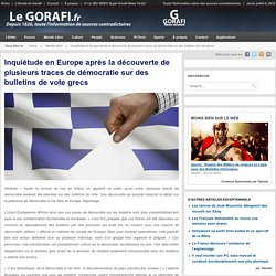Inquiétude en Europe après la découverte de plusieurs traces de démocratie sur des bulletins de vote grecs