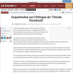 Inquiétudes sur l'éthique de 'l'étude Facebook'