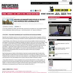 Nouvelles inquiétudes pour le secret des sources des journalistes