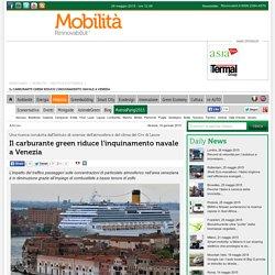Il carburante green riduce l'inquinamento navale a Venezia