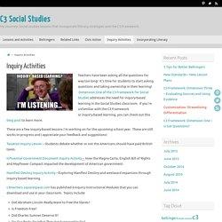 Inquiry Activities – C3 Social Studies