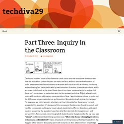 Part Three: Inquiry in the Classroom