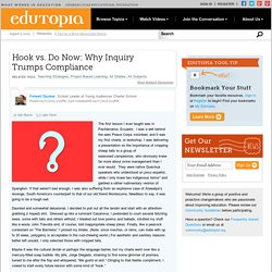 Hook vs. Do Now: Why Inquiry Trumps Compliance