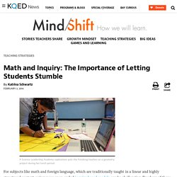 Math and Inquiry: The Importance of Letting Students Stumble