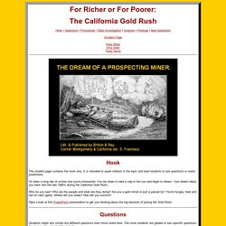 Web Inquiry Projects - For Richer or For Poorer: The California Gold Rush