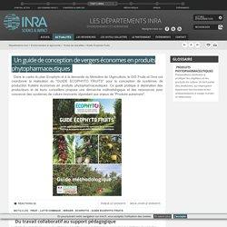 INRA 02/09/15 Un guide de conception de vergers économes en produits phytopharmaceutiques