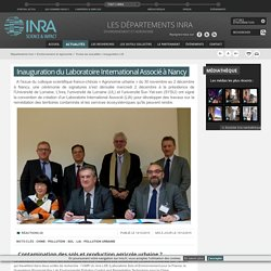 INRA 14/12/15 Inauguration du Laboratoire International Associé à Nancy (concerne la remédiation)