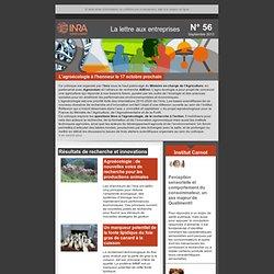 INRA - SEPT 2013 - La lettre aux entreprises N°56. Au sommaire: L'évaluation agri-environnementale au service d'une agriculture
