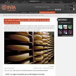 INRA - 2013 - Les labels de qualité ont un effet positif sur la survie des petites entreprises