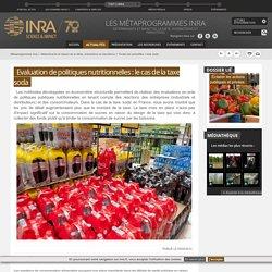 INRA 05/05/14 Evaluation de politiques nutritionnelles : le cas de la taxe soda