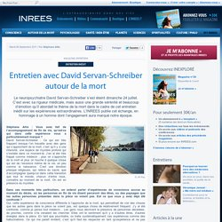 Entretien avec David Servan-Schreiber autour de la mort